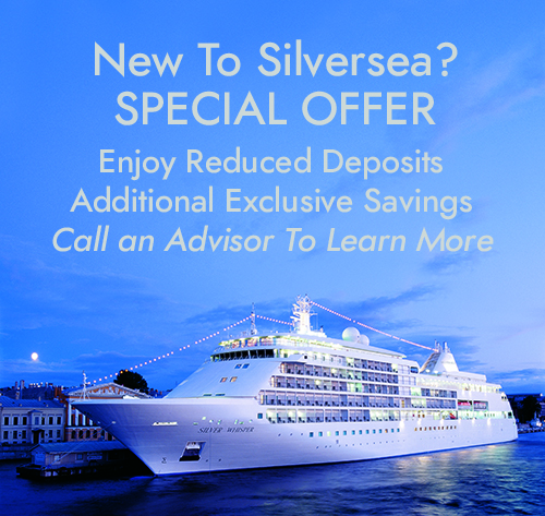 New To Silversea? Call for Special Offers